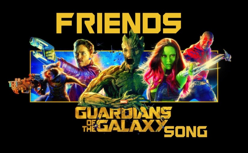 GUARDIANS OF THE GALAXY SONG – Friends by Miracle OfSound