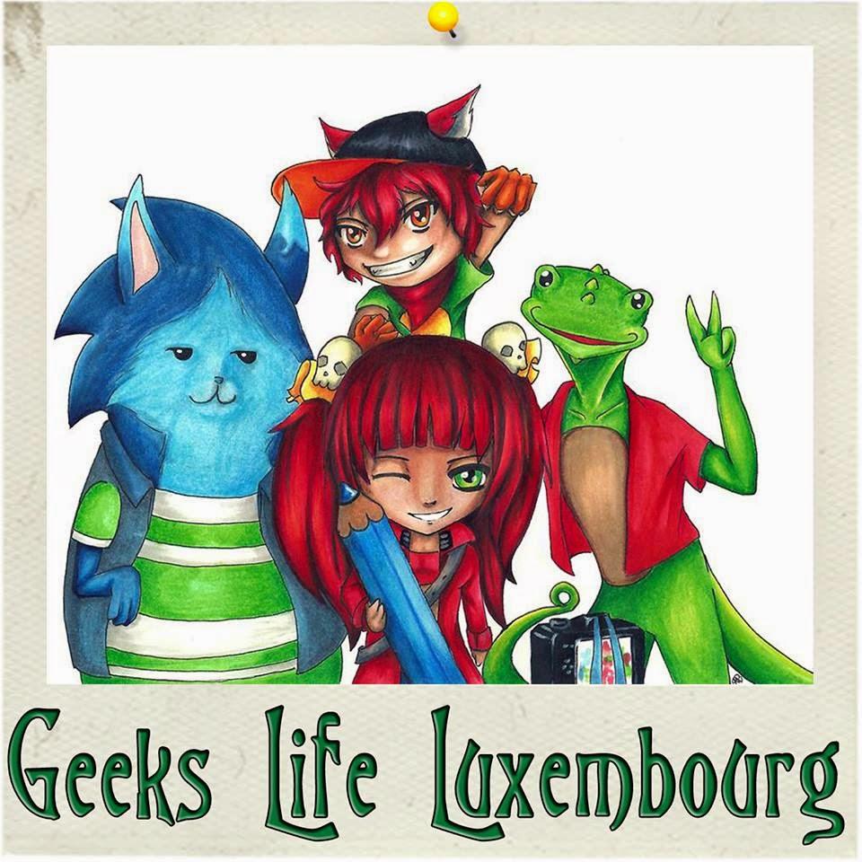Geek Life: Geeks Life Luxembourg