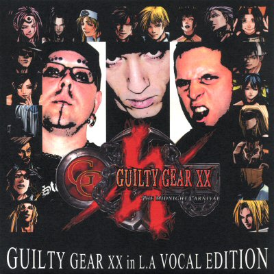 Guilty Gear XX in L.A. VocalEdition