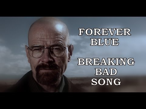 Breaking Bad Song – Forever Blue (Walter White) by Miracle OfSound