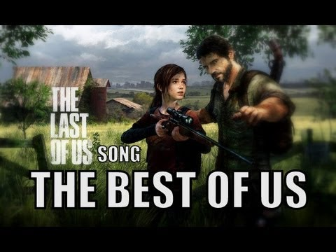 The Best Of Us – Last Of UsSong