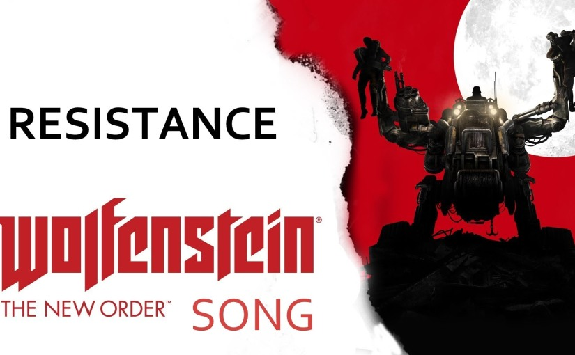 WOLFENSTEIN: NEW ORDER SONG – Resistance by Miracle OfSound