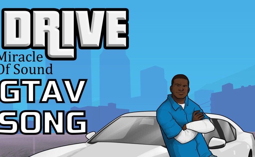 GTA V Song – Drive (Franklin)