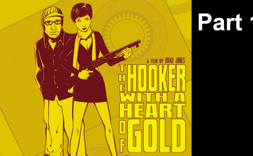 The Hooker with a Heart of Gold, Part1