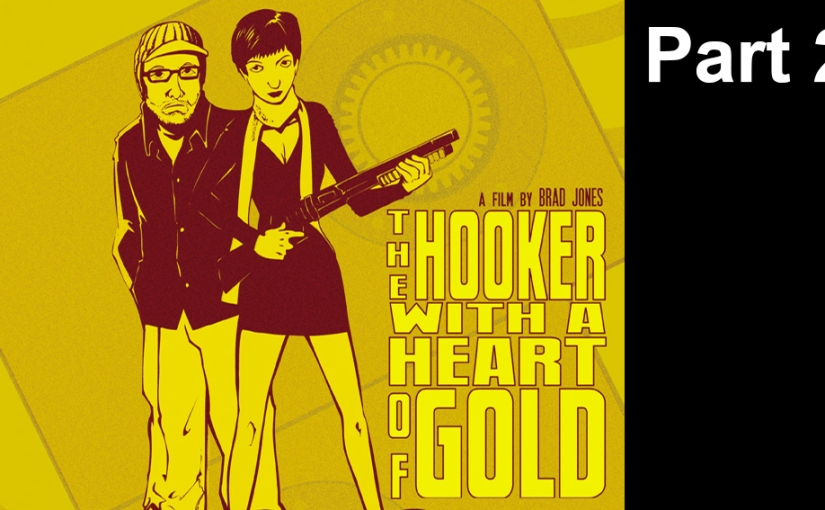 The Hooker with a Heart of Gold, Part2