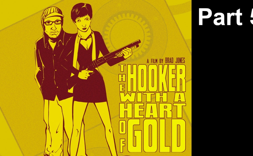 The Hooker with a Heart of Gold, Part5