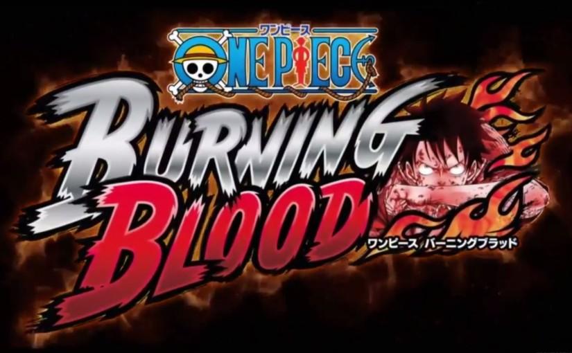 One Piece: Burning Blood – 1st OfficialTrailer