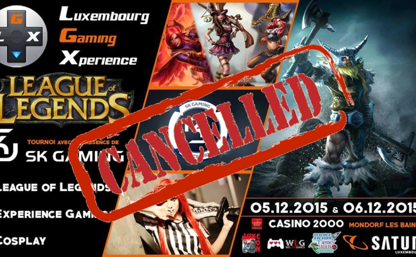 Luxembourg Gaming Experience's Event at Mondorf is cancelled for2015