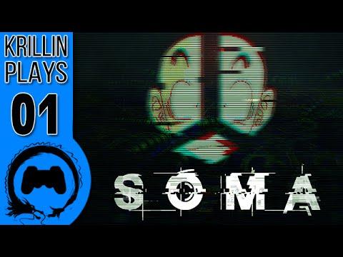 Krillin Plays: SOMA