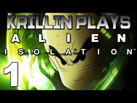 Krillin Plays: AlienIsolation
