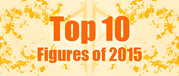 My personal Top 10 Figures of 2015