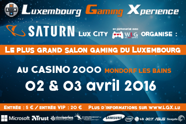 Luxembourg Gaming Xperience will be on the 2 and 3 of April 2016