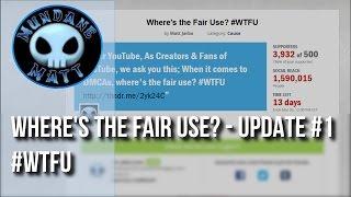 Where's the Fair Use? – Update #1#WTFU