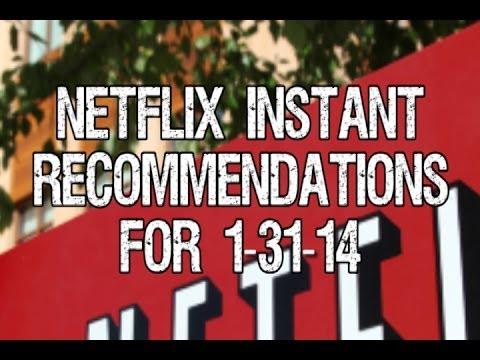 Netflix Instant Recommendations Jan 31 2014 – Good BadFlicks