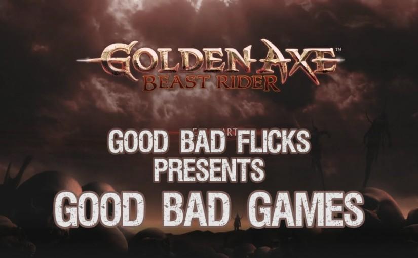 Golden Axe Beast Rider – Good BadGames