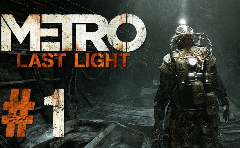 Let's Play – Metro Last Light