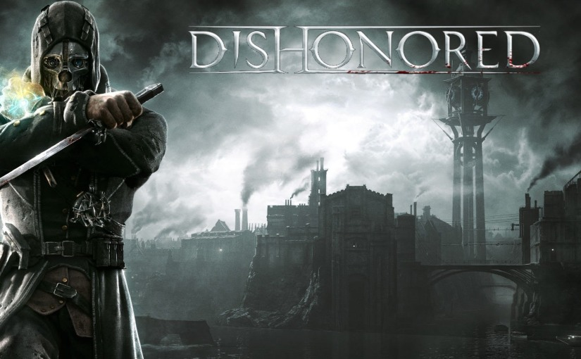 Let's Play – Dishonored