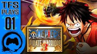 One Piece: Pirate Warriors 3 – 01 – TFS Plays(TeamFourStar)