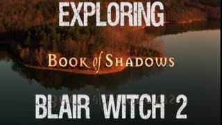 Exploring Blair Witch 2 Book of Shadows – Good BadFlicks