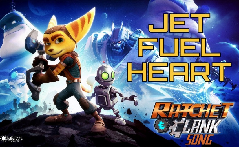 RATCHET AND CLANK SONG – Jet Fuel Heart by Miracle Of Sound