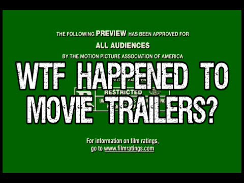WTF Happened to Movie Trailers?