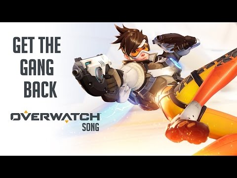 OVERWATCH SONG – Get The Gang Back by Miracle Of Sound