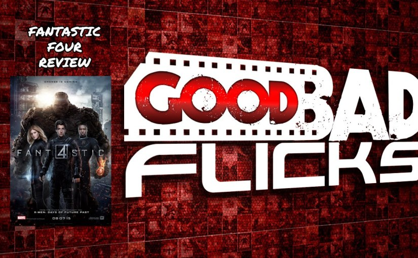 Fantastic Four – MovieReview