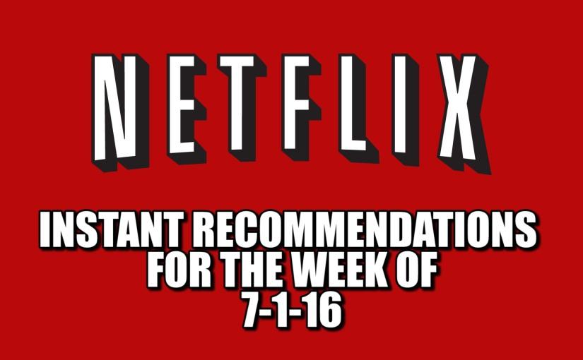 Netflix Instant Recommendations July 12016