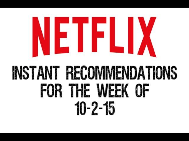 Netflix Instant Recommendations October 22015