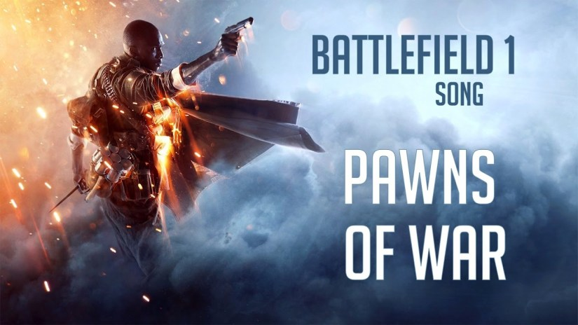 BATTLEFIELD 1/ WW1 SONG – Pawns Of War by Miracle OfSound