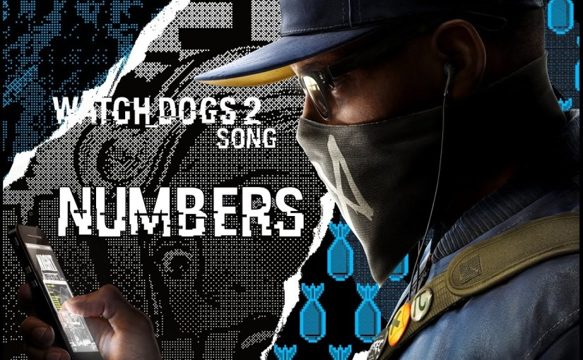 WATCH DOGS 2 SONG – Numbers by Miracle Of Sound