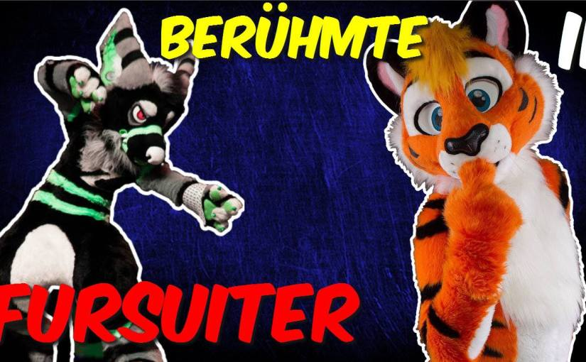 BERÜHMTE FURSUITER #2 |Akeblaa