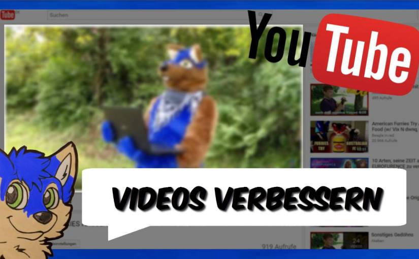So macht ihr bessere YOUTUBE VIDEOS –Akeblaa