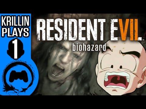 Krillin Plays: Resident Evil 7:Biohazard