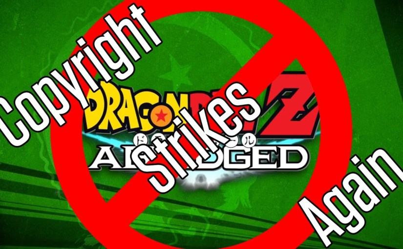 Dragon Ball Z Abridged Pulled! Copyright Strikes Again