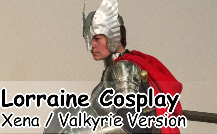 Luxcon 2017 – Lorraine Cosplay as Xena (Valkyrie) – CosplayContest