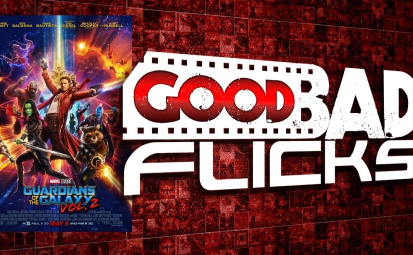 Guardians of the Galaxy vol 2 – Movie Review