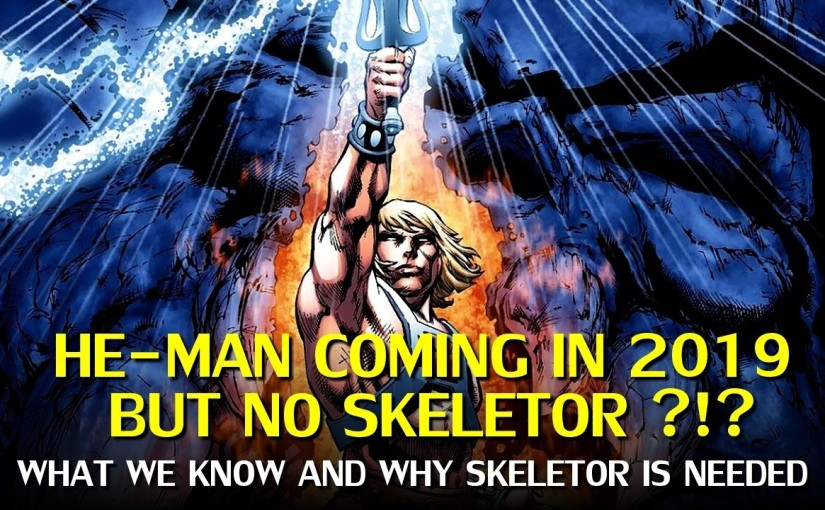 He-Man and Masters of the Universe Reboot withoutSkeletor?