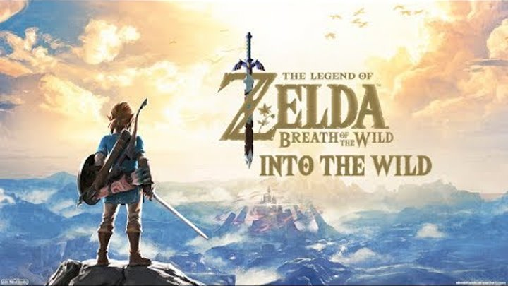 ZELDA: BREATH OF THE WILD SONG – Into The Wild By Miracle Of Sound