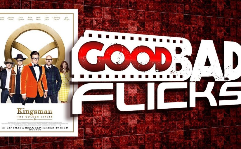 Kingsman The Golden Circle – MovieReview