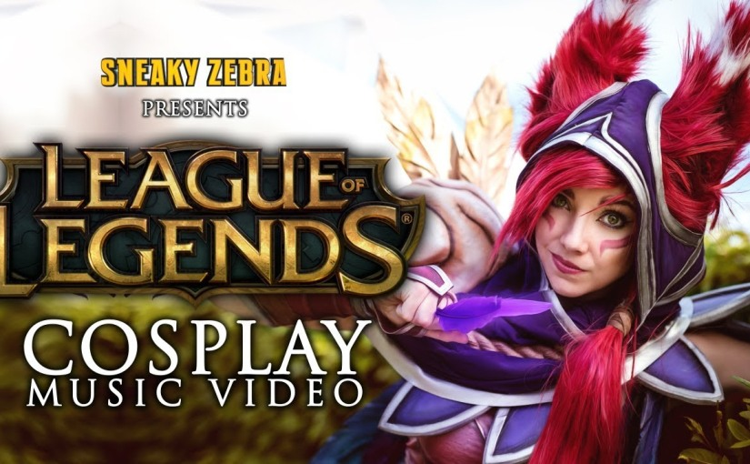 LEAGUE OF LEGENDS – Cosplay Music Video 2017