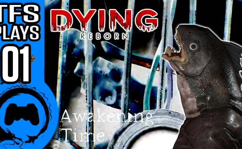 DYING Reborn | TFS Plays