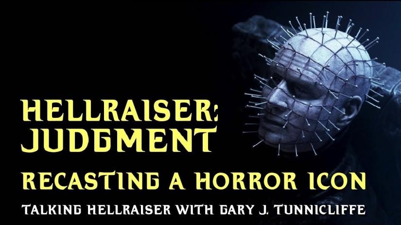 Hellraiser Judgment: Development and why Doug Bradley wasRecast