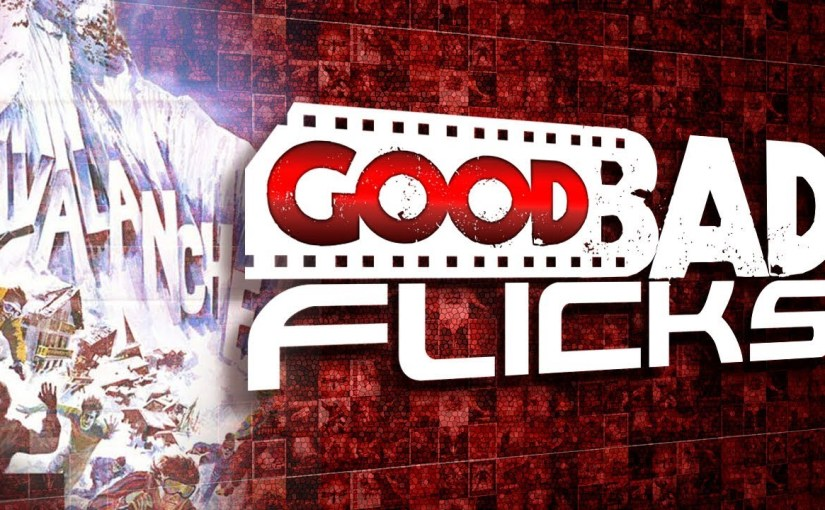 Avalanche – Good Bad Flicks
